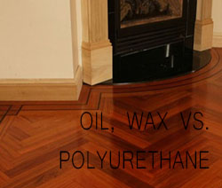 Oil Wax Vs Poly Gäte Hardwood Floors